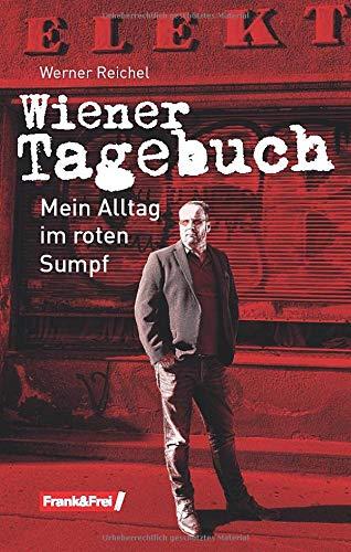 Wiener Tagebuch: Mein Alltag im roten Sumpf