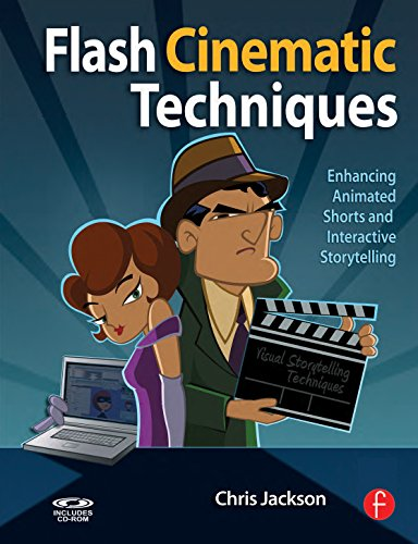 Download Flash Cinematic Techniques: Enhancing Animated Shorts and Interactive Storytelling Pdf