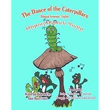 The Dance of the Caterpillars Bilingual Armenian English