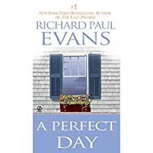 A Perfect Day Audiobook by Richard Paul Evans Narrated by David La Graffe