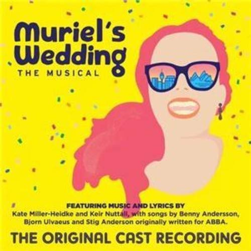 Muriel's Wedding The Musical (Original Cast Recording)