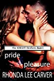 img - for Pride & Pleasure (The KNIGHT Brothers) book / textbook / text book