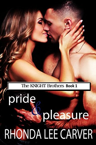 Pride & Pleasure (The KNIGHT Brothers)
