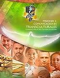 img - for Comunicaciones transculturales: Compartir el Pan de Vida con todas las naciones book / textbook / text book