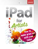 img - for iPad for Artists: How to Make Great Art with Your Tablet book / textbook / text book