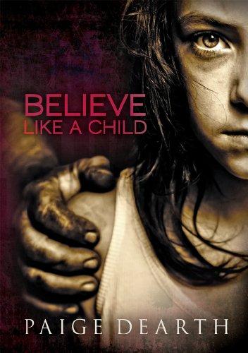 BELIEVE LIKE A CHILD