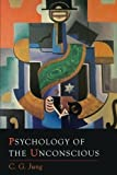 img - for Psychology of the Unconscious book / textbook / text book