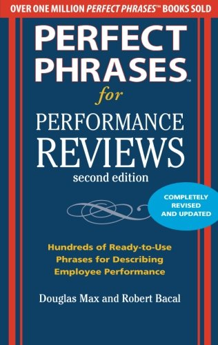 Perfect Phrases for Performance Reviews 2/E (Perfect Phrases Series)