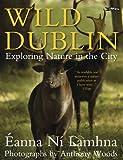 Wild Dublin, Eanna Ní Lamhna, 1847171427