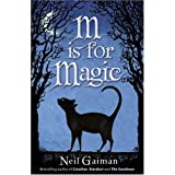 M is for Magicby Neil Gaiman
