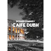 Caife dubh (Irish Edition)
