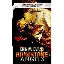 Brimstone Angels: A Forgotten Realms Novel by Erin M. Evans (Nov 1 2011)