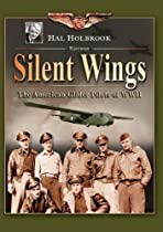 Hunters in the Sky: Silent Wings: The American Glider Pilots of WWII  Directed by Inc. Questar