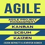 #1: Agile: Agile Project Management, Kanban, Scrum, Kaizen