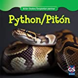Python / Piton (Killer Snakes / Serpientes Asesinas) (English and Spanish Edition)