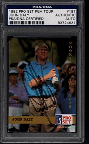 1992 Pro Set PGA Tour #187 John Daly Autograph PSA/DNA Authentic 28799