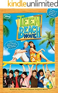 Teen Beach Movie: Includes an exclusive interview with Ross Lynch & Maia Mitchell! (Disney Junior Novel (ebook))