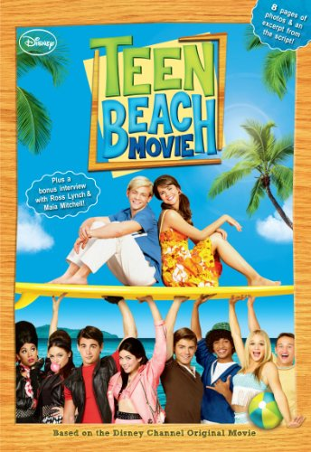 Teen Beach Movie: Includes an exclusive interview with Ross Lynch & Maia Mitchell! (Disney Junior Novel (ebook)) Kindle Edition
