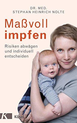 Maßvoll Impfen  Risiken Abwägen Und Individuell Entscheiden   Eine Orientierungshilfe Für Eltern