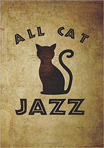 All Cat Jazz: cute Funny gift for jazz lover or crazy cat