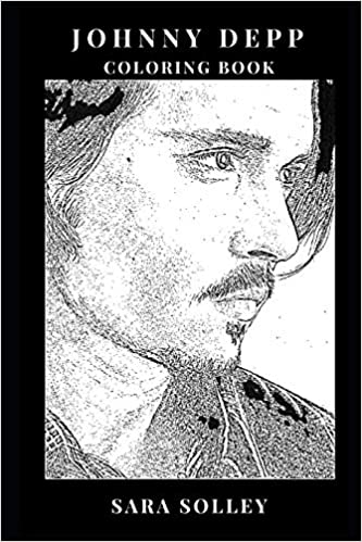Johnny Depp Coloring Book: Great Acting Talent and A-List Celebrity ...