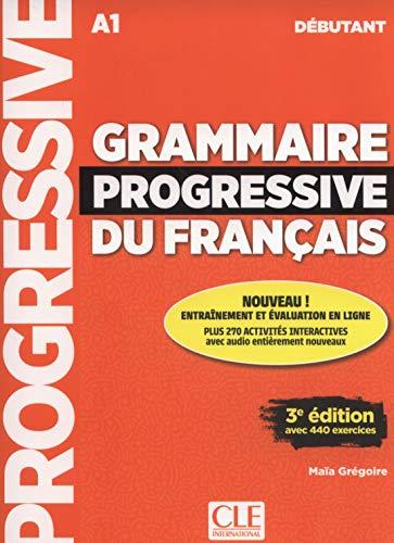 Grammaire Progressive Du Francais - Niveau Debutant - 3eme Edition - Livre + CD + Livre-web 100% Interactif French Edition