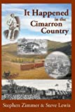 It Happened in the Cimarron Country, Stephen Zimmer and Steve Lewis, 0985187670