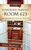 Everybody Wanted Room 623, Cecil Murphey, 1597897116