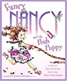 Fancy Nancy and the Posh Puppy, Jane O'Connor, 0060542152