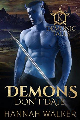 D0wnl0ad Demons Don't Date (Demonic Tales Book 2) P.D.F