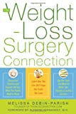 The Weight-Loss Surgery Connection, Melissa Debin-Parish, 0071499024