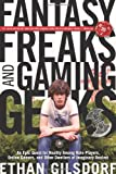 Fantasy Freaks and Gaming Geeks, Ethan Gilsdorf, 1599219948