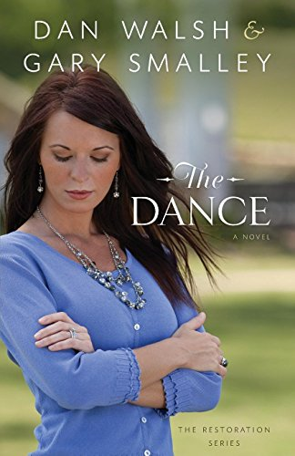Image of The Dance: A Novel (The Restoration Series)