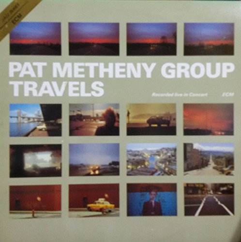 Pat Metheny - Pat Metheny Group, Travels-Recorded Live In Concert, 1986, Kor, 2lp, A+(Nm) - Zortam Music