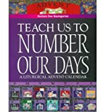 img - for [ [ [ Teach Us to Number Our Days[ TEACH US TO NUMBER OUR DAYS ] By Baumgarten, Barbara Dee Bennett ( Author )Sep-01-1999 Paperback book / textbook / text book