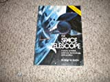 The Space Telescope : A Study of NASA, Science, Technology and Politics, Smith, Robert W. and Hanle, Paul A., 0521266343