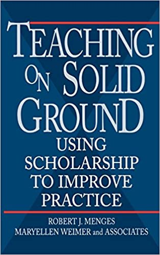 Image result for Teaching on Solid Ground: Using Scholarship to Improve Practice by Robert J. Menges
