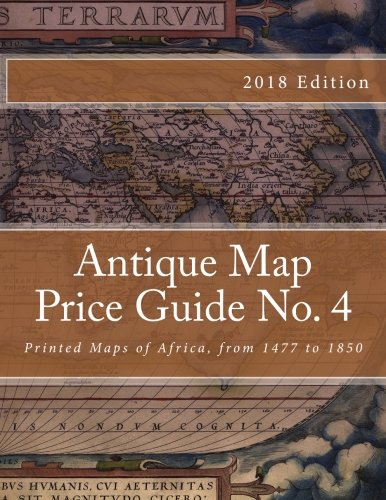 Antique Map Price Guide No. 4: Printed Maps of Africa, from 1477 to 1850 by Jeffrey Sharpe