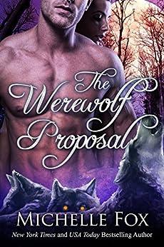 The Werewolf Proposal (Werewolf Romance) by [Fox, Michelle]