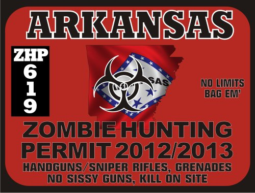 Arkansas Zombie Hunting Permit 2012/2013 (Bumper Sticker)