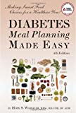 Diabetes Meal Planning Made Easy, Hope S. Warshaw, 1580403190