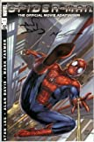 img - for Dynamic Forces Signature Edition Spider-Man Official Movie Adaptation Comic with COA (Signed Alan Davis & Mark Farmer) book / textbook / text book