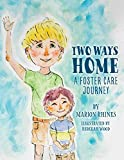 img - for Two Ways Home: A Foster Care Journey book / textbook / text book