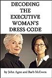 Decoding the Executive Woman's Dress Code