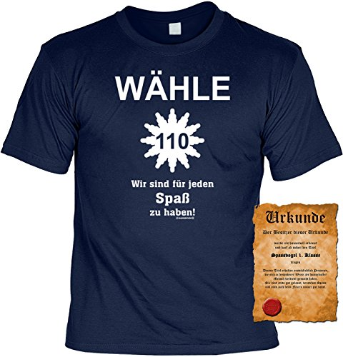 T-Shirt mit Urkunde - Wähle 110 - Wir sind für jeden Spaß zu haben - Lustiges Sprüche Shirt als Geschenk für Spaßvögel mit Humor