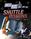 img - for Sally Ride and the Shuttle Missions (Adventures in Space) book / textbook / text book