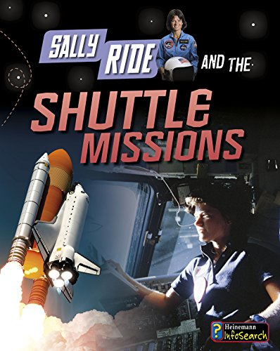 Sally Ride And The Shuttle Missions (Adventures In Space)