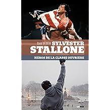 Sylvester Stallone, héros de la classe ouvrière (Thèses/Essais) (French Edition)