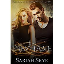 Inevitable (The Curse of Avalon Book 2)