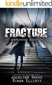 Fracture (Unbreakable Bonds Series Book 6)